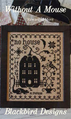Blackbird Designs - Reward of Merit - Without A Mouse - Cross Stitch Pattern