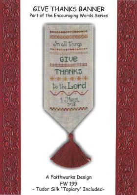 Faithwurks Designs - Give Thanks Banner - Cross Stitch Pattern