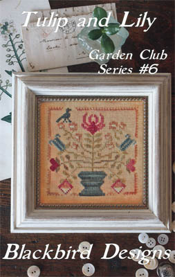 Blackbird Designs - Garden Club Series Part 06 - Tulip & Lily