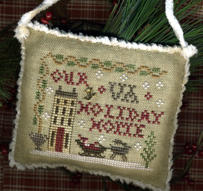 Homespun Elegance - Sampler Ornament 2013 - Your State Holiday Home - Cross Stitch Pattern