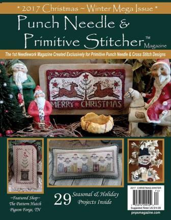 Punch Needle & Primitive Stitcher Magazine 2017 - Issue # 4 - Christmas/Winter