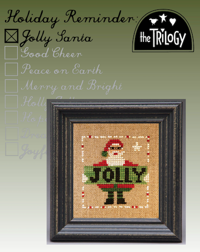 The Trilogy - Holiday Reminder - Jolly Santa-The Trilogy - Holiday Reminder - Jolly Santa, Santa Claus, Christmas, Jolly, St. Nick, cross stitch