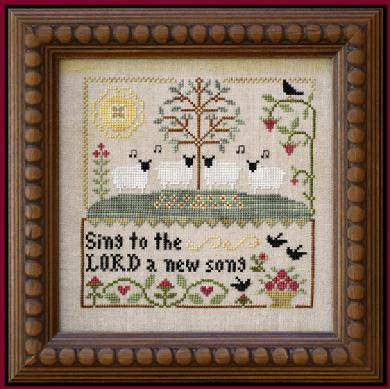 Little House Needleworks - These Are My Sheep - Part 2 - Sing to the Lord