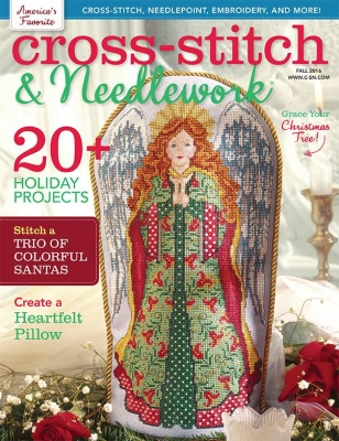 Cross-Stitch & Needlework Magazine - 2016 #3 - Fall Issue