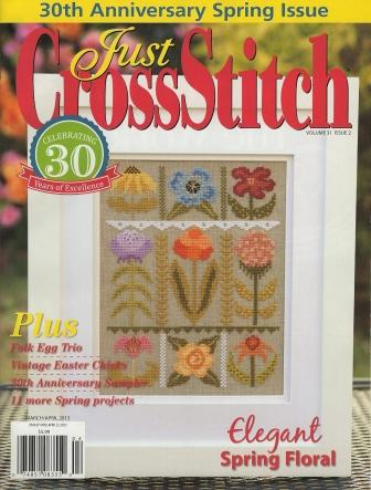 Just Cross Stitch - 2013 #2 Issue March/April - 30th Anniversary Spring Issue
