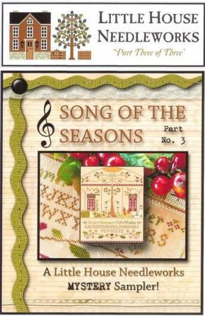 Little House Needleworks - Mystery Sampler - Song of the Seasons - Part 3 of 3 - Cross Stitch Pattern