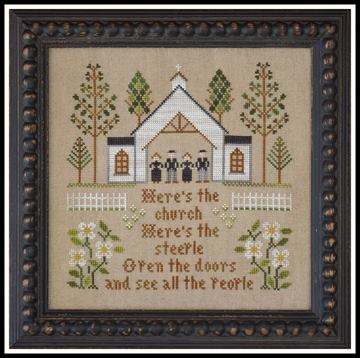 Little House Needleworks - Here's the Church-Little House Needleworks - Heres the Church, heres the steeple,church, people, family, cross stitch