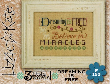Lizzie Kate - 3 Little Words - 6 of 7 - Dreaming is Free