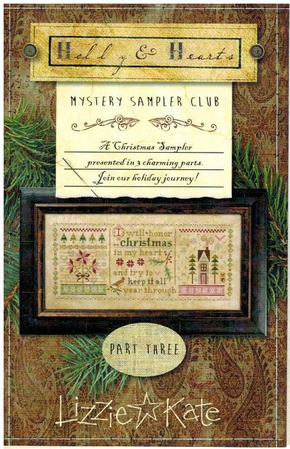 Lizzie Kate - Holly & Hearts Mystery Sampler - Part 3 of 3 - Cross Stitch Pattern