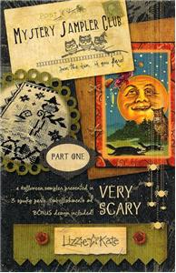 Lizzie Kate - Very Scary Mystery Sampler Club - Part 1 of 3