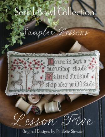 Plum Street Samplers - Serial Bowl Collection of Sampler Lessons - Lesson 5