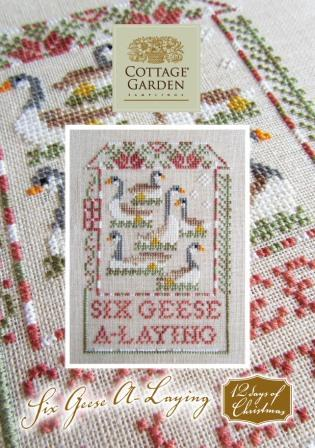Cottage Garden Samplings - 12 Days of Christmas - #06 - Six Geese A Laying