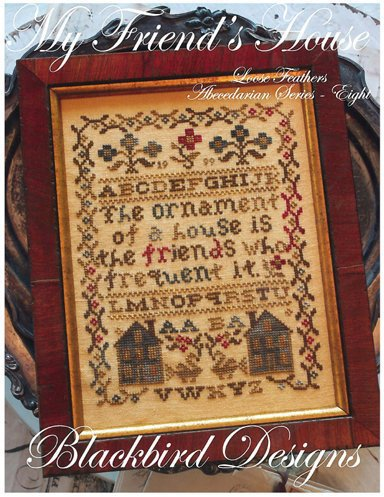 Blackbird Designs - Loose Feathers - Abecedarian Series - Part 8 of 12 - My Friend's House - Cross Stitch Pattern