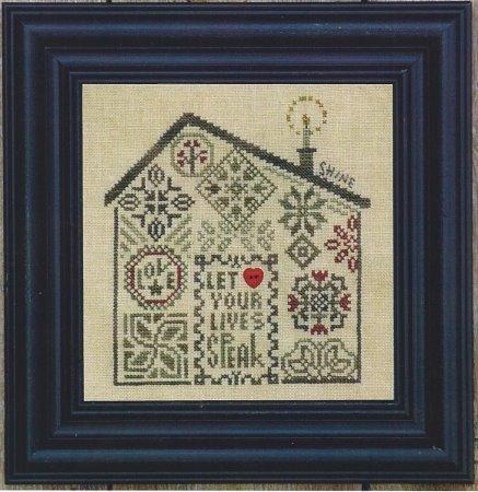 Bent Creek - Quaker Home - Let Your Lives Speak - Cross Stitch Pattern