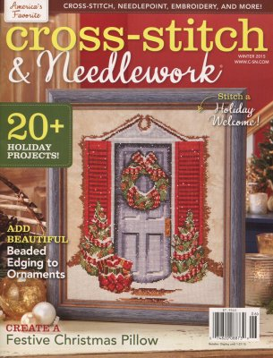 Cross-Stitch & Needlework Magazine - 2015 - #6 - Winter Issue