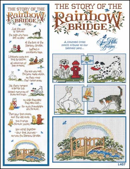 Sue Hillis Designs - Rainbow Bridge-Sue Hillis Designs - Rainbow Bridge, mourning, pet death, heaven, dog dying, cat dying, love, cross stitch,