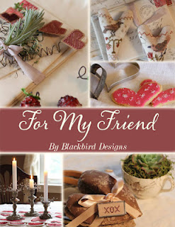 Blackbird Designs - For My Friend - Book of Projects