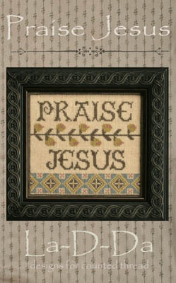LaDDa - Praise Jesus - Cross Stitch Pattern
