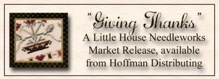 Little House Needleworks - Giving Thanks - 2015 Nashville Spring Market Exclusive Release