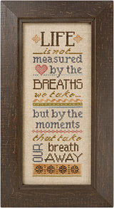 Lizzie Kate - Life is Not Measured - Cross Stitch Pattern