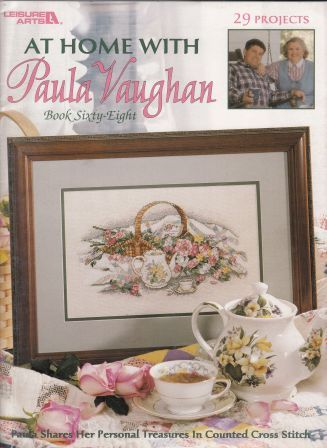 Paula Vaughan - At Home with Paula Vaughan - (Leisure Arts 3084) Cross Stitch Book 68