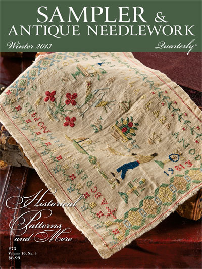 Sampler & Antique Needlework Quarterly - Winter 2013 - Cross Stitch Magazine
