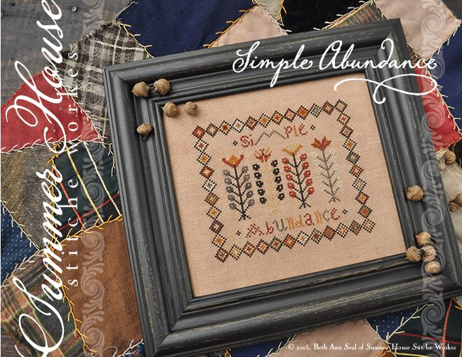 Summer House Stitche Workes - Simple Abundance