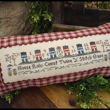 Little House Needleworks - House Rule