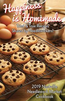 2019 Nashville Needlework Market 'Happiness Is Homemade' Cookbook Limited Edition-2019 Nashville Needlework Market Happiness Is Homemade Cookbook Limited Edition