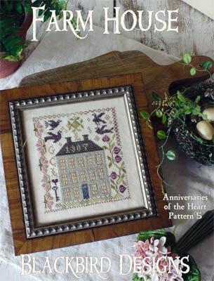 Blackbird Designs - Anniversaries of the Heart 05 - Farm House-Blackbird Designs - Anniversaries of the Heart 05 - Farm House, blackbirds, flowers, cross stitch