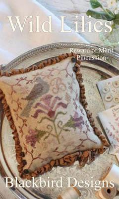 Blackbird Designs - Wild Lilies - Reward of Merit Pincushion