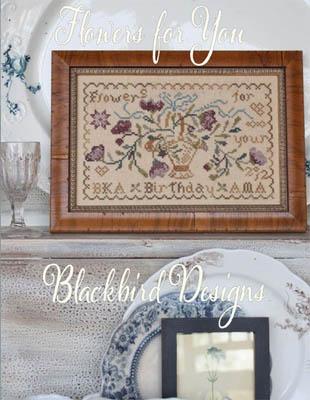 Blackbird Designs - Flowers For You-Blackbird Designs - Flowers For You, birthday, gifts, cross stitch