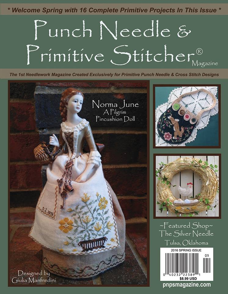 Punch Needle & Primitive Stitcher Magazine 2016 - Issue  2 - Spring-Punch Needle  Primitive Stitcher Magazine 2016 - Issue  2 Spring, primitive, country, folk style, cross stitch,