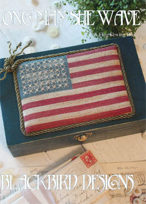 Blackbird Designs - Long May She Wave-Blackbird Designs - Long May She Wave, American flag, patriotic, USA, cross stitch