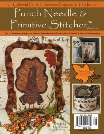 Punch Needle & Primitive Stitcher Magazine 2016 - Issue # 4 - Fall-Punch Needle  Primitive Stitcher Magazine 2016 - Issue 4 Fall Little House Needleworks, houses, country, folk, cross stitch