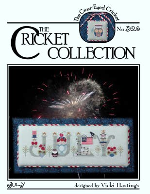 Cross-Eyed Cricket - July-Cross-Eyed Cricket,  July,  USA, July 4th, patriotic, uncle sam, fireworks, red, white  blue, Cross Stitch Pattern