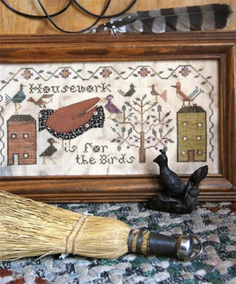 Heartstring Samplery - Housework is for the Birds - Cross Stitch Pattern-Heartstring Samplery, Housework is for the Birds, crows, cleaning, houses, dirty, cross Stitch Pattern