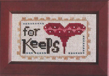 The Trilogy - Daily Reminder - For Keeps - Cross Stitch Pattern-The Trilogy, Daily Reminder, For Keeps, love, heart, always,  Cross Stitch Pattern