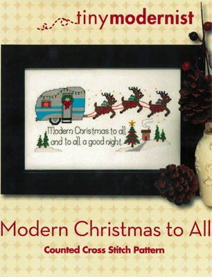 Tiny Modernist - Modern Christmas To All - Cross Stitch Pattern-Tiny Modernist,Modern Christmas To All, rv Christmas, motor home, Christmas, traveling, Cross Stitch Pattern