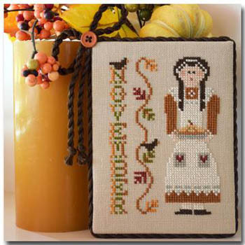 Little House Needleworks - Calendar Girls - Part 11- November-Little House Needleworks, Calendar Girls,November, Fall, Thanksgiving, grateful, family, Cross Stitch Pattern
