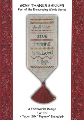 Faithwurks Designs - Give Thanks Banner - Cross Stitch Pattern-Faithwurks Designs, Give Thanks Banner, thankful,bible verse, Thessalonians, Cross Stitch Pattern