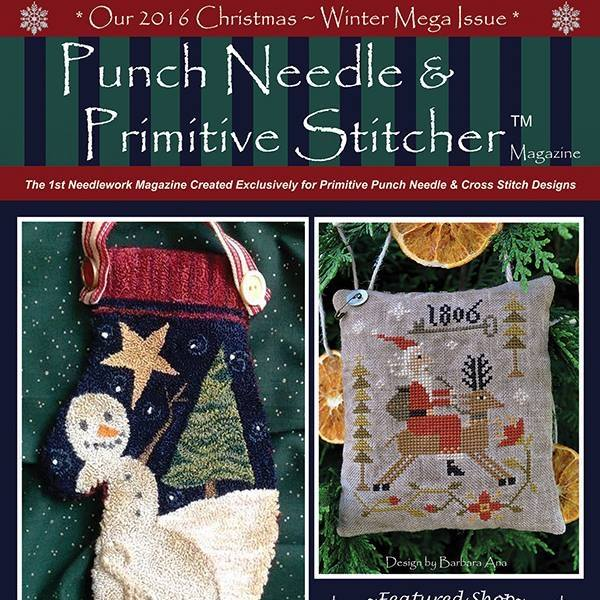 Punch Needle & Primitive Stitcher Magazine 2016 - Issue # 5 - Christmas & Winter