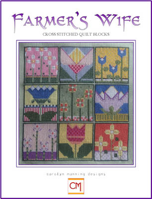 Carolyn manning Designs - Farmer's Wife-Carolyn manning Designs - Farmers Wife, Cross Stitched Quilt Blocks, flowers, sewing,