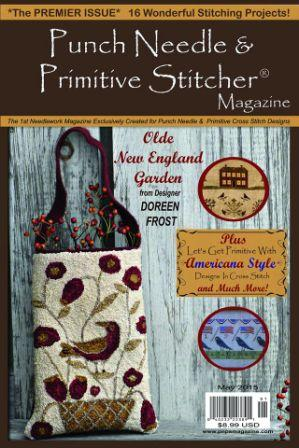 Punch Needle & Primitive Stitcher Magazine 2015 - Issue # 1 - Premier