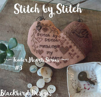 Blackbird Designs - Tender Hearts Series - #3 - Stitch by Stitch-Blackbird Designs - Tender Hearts Series - 3 - Stitch by Stitch, healing, stitching for therapy, love, hearts, cross stitch