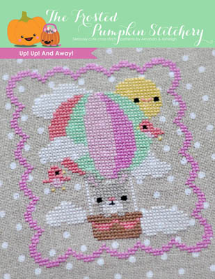 The Frosted Pumpkin Stitchery - Up! Up! & Away!-The Frosted Pumpkin Stitchery - Up Up  Away , hot air balloon, cross stitch,