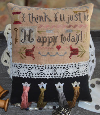 Abby Rose Designs - I Think I'll Just Be Happy Today-Abby Rose Designs - I Think Ill Just Be Happy Today, happy, attitude, nice, pleasant, loving, cross stitch