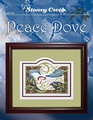 Stoney Creek - Peace Dove-Stoney Creek - Peace Dove, peace on earth, God, Tranquillity, cross stitch. dove,