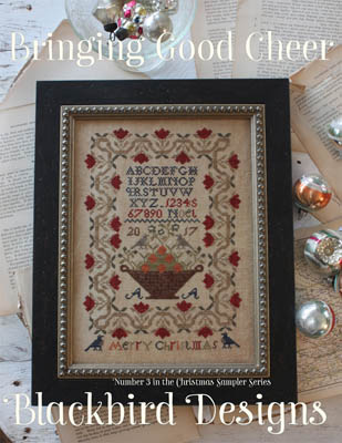 Blackbird Designs - Bringing Good Cheer-Blackbird Designs - Bringing Good Cheer, Christmas, sampler, cross stitch