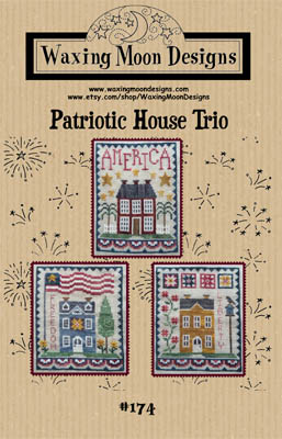 Waxing Moon Designs - Patriotic House Trio-Waxing Moon Designs - Patriotic House Trio, USA, patriotic, American flag, cross stitc